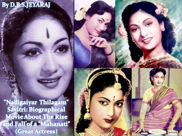 """Savitri Savitri Married Gg: """"Nadigaiyar Thilagam"""" Savitri: Biographical Movie About"""